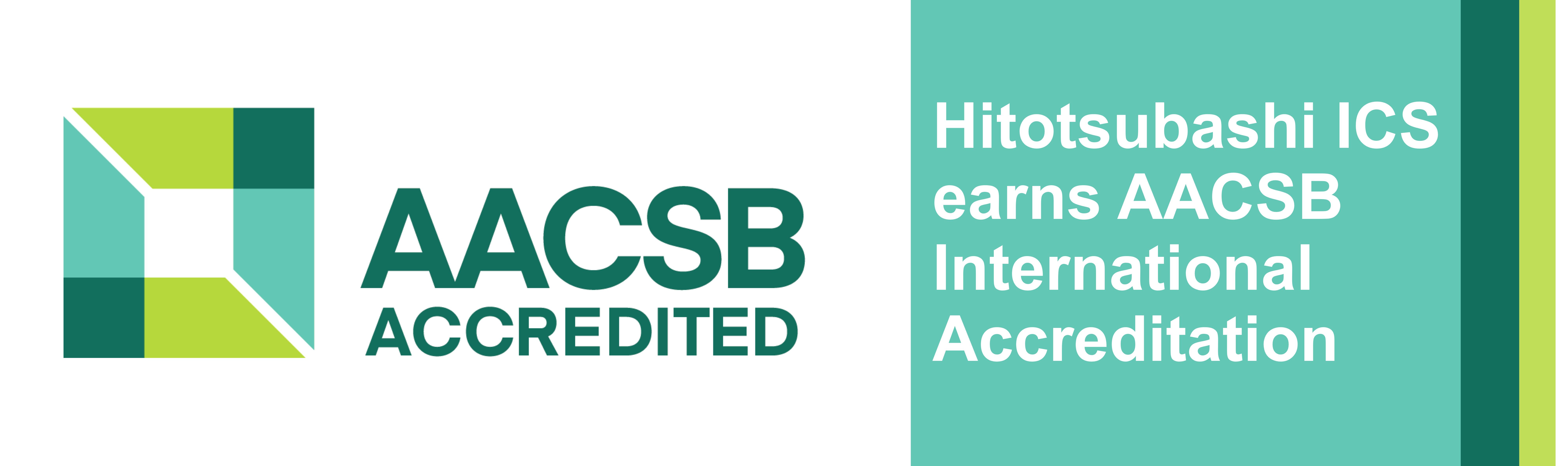 Hitotsubashi ICS AACSB Accredited